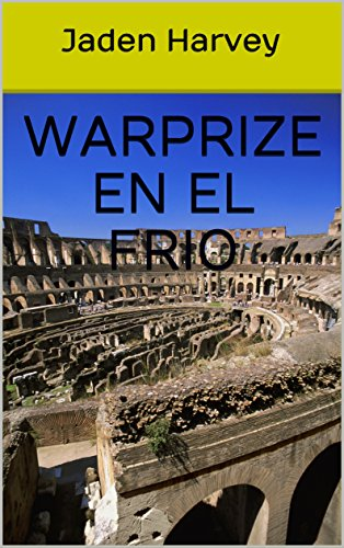 Warprize en el Frio (Spanish Edition) by [Harvey, Jaden]