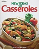New Ideas for Casseroles, Beatrice A. Ojakangas, 0895863138
