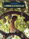 L'Arbre à chocolat par Garay