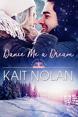 Dance Me A Dream: A Small Town Southern Romance (Wishful Romance Book 7) (My Mom Left Me And My Dad)