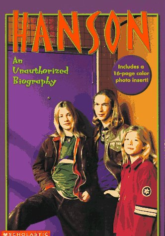 Hanson: An Unauthorized Biography