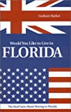 Would You Like to Live in Florida?