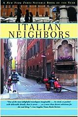 Italian Neighbors Paperback