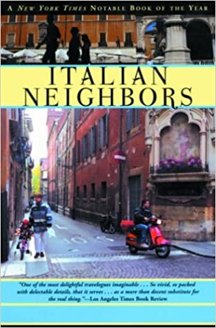 The Italian Neighbors by Tim Parks travel product recommended by Prafulla Prasad on Lifney.