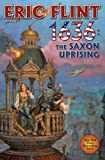 1636: the Saxon Uprising, Eric Flint, 1451638213