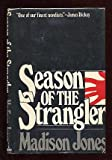 Season of the Strangler, Madison Jones, 0385172923