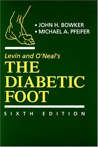 Levin and O'Neal's The Diabetic Foot (Diabetic Foot (Levin & O'Neal's)) (Best Medicated Lotion For Dry Skin)