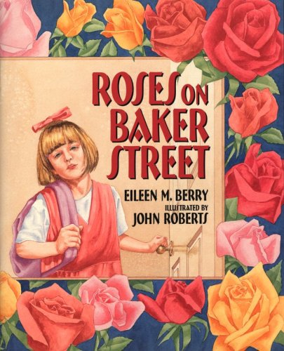 Roses on Baker Street - Eileen M. Berry
