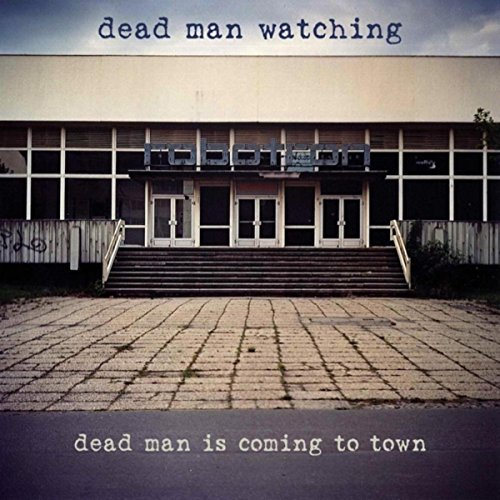 Dead Man Is Coming to Town (Town Deads Man)