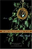 An Ornithologist's Guide to Life, Ann Hood, 0393327043