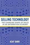Selling Technology, Asaf Darr, 0801473195