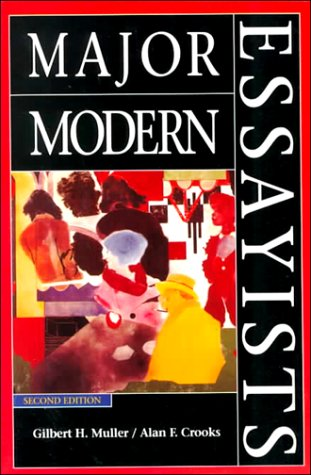 Major Modern Essayists (2nd Edition)