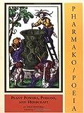 Pharmako/Poeia, Dale Pendell, 1562790692