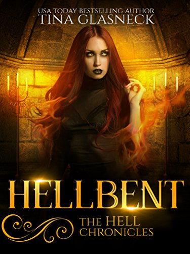 Hellbent (The Hell Chronicles Book 2)
