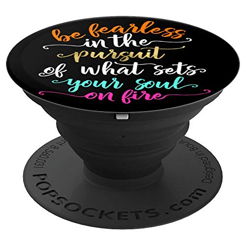 Inspirational Fearless Soul Quote Pink Lettering PACJ1128 - PopSockets Grip and Stand for Phones and Tablets