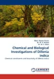 Chemical and Biological Investigations of Dillenia indica: Chemical constituents and bioactivity of Dillenia indica