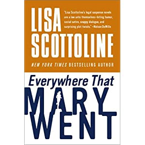 Everywhere That Mary Went: A Rosato & Associates Novel
