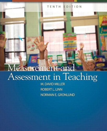 Measurement and Assessment in Teaching (10th Edition) (Test Measurement Assessment And Evaluation In Education)