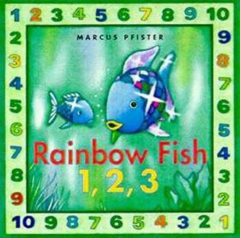 The Rainbow Fish 1, 2, 3 (Rainbow Fish & friends) pdf
