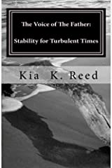The Voice of The Father: Stability for Turbulent Times by Kia K Reed (2011-08-19) Mass Market Paperback