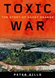 Toxic War, Peter Sills, 0826519628