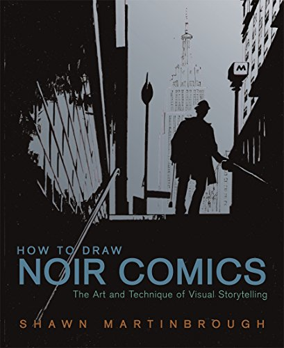 How to Draw Noir Comics: The Art and Technique of Visual - Locations Hyatt