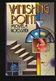 Front cover for the book Vanishing Point by Michaela Roessner