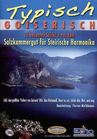 Typisch Goiserisch. Handharmonika Musiknoten Michlbauer GmbH B0000TUDH6