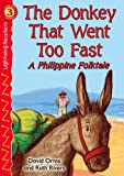 The Donkey That Went Too Fast, David Orme, 076964211X