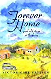 Forever Home, Victor Carl Friesen, 1894856422