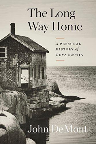 The Long Way Home: A Personal History of Nova Scotia