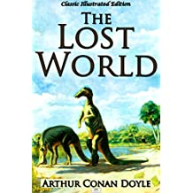 The Lost World (Classic Illustrated Edition)
