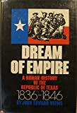 Dream of Empire, John Edward Weems and Jane Weems, 0671209728