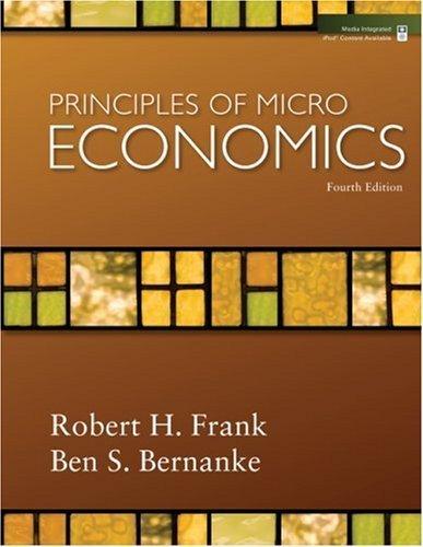 Principles of Microeconomics (The McGraw-Hill Series in Economics) by Robert H. Frank, Ben S. Bernanke 4th edition (2008) Paperback pdf epub