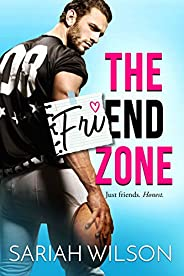 The Friend Zone (End of the Line)