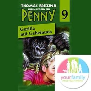 Gorilla mit Geheimnis (Sieben Pfoten für Penny 9) Hörspiel
