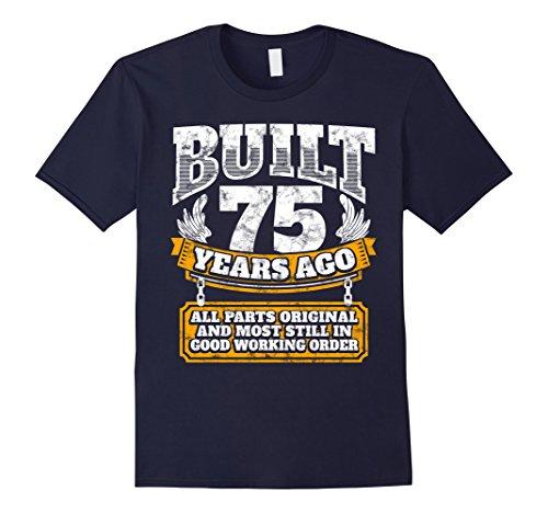 Mens Funny 75th Birthday Shirt B-Day Gift Saying Age 75 Year Joke Large Navy