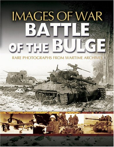 Battle of the Bulge (Images of War)