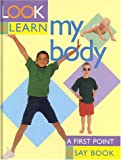 img - for My Body: Look and Learn book / textbook / text book