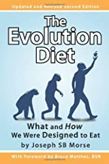 The Evolution Diet: What and How We Were Designed to Eat, Second Edition Paperback