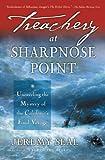 Treachery at Sharpnose Point, Jeremy Seal, 0156027054