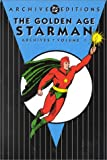 Golden Age, The: Starman - Archives, Volume 1 (Archive Editions)