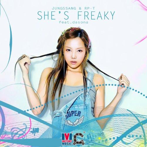 Shes Freaky  Feat Dasona