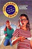 Too Smart Jones and the Stranger in the Cave, Gilbert Morris, 0802440290