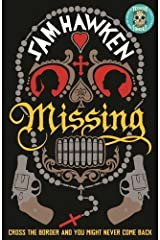 Missing by Sam Hawken (2015-05-05)