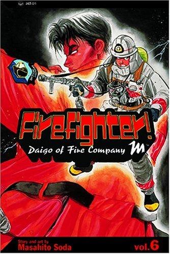 Download Firefighter!, Volume 6: Daigo Of Fire Company M (Firefighter! Daigo of Fire Company M) PDF