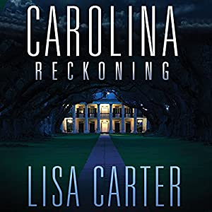 Carolina Reckoning Audiobook