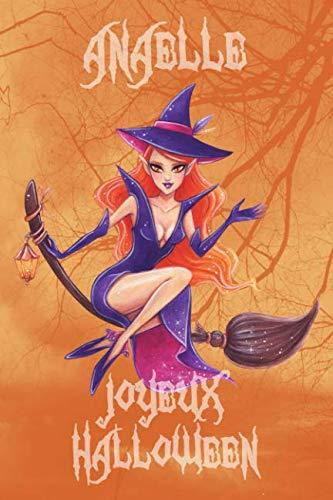 Joyeux Halloween Anaelle: Petit Journal personnel pour Halloween de 121 pages lignes avec sur la couverture le prnom de fille Anaelle (Mon Journal dHalloween) (French Edition)