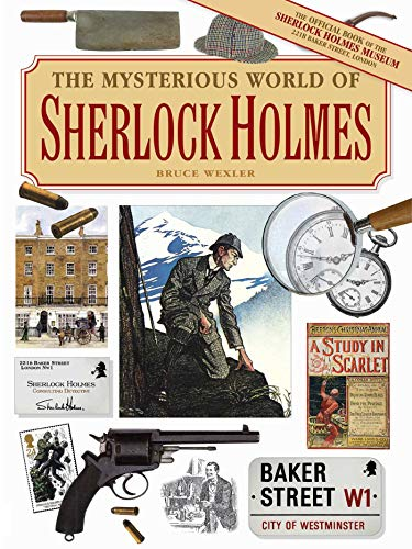 The Mysterious World of Sherlock Holmes by [Wexler, Bruce]