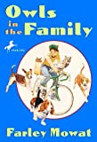 Owls in the Family, Farley Mowat, 0881038636